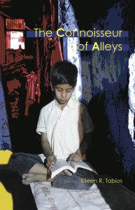 The Connoisseur of Alleys by Eileen R. Tabios